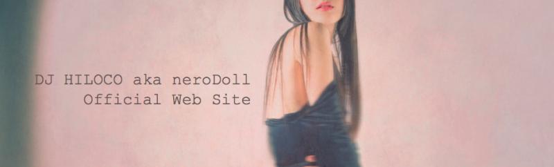 $DJ HILOCO aka neroDoll Official Blog