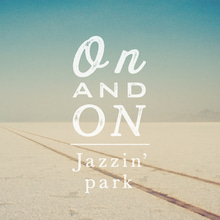 $Jazzin'park オフィシャルブログPowered by Ameba