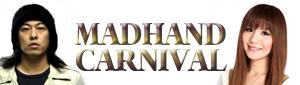 MADHAND CARNIVAL