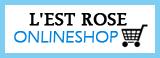 L'EST ROSE-スペシャルショップ