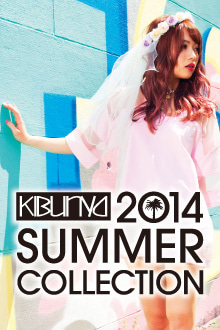 KIBUNYA2014 S/S COLLECTION