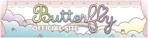 「Butterfly」オフィシャルサイト