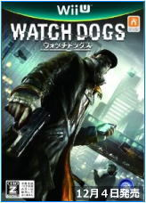 Watch Dogs / ウォッチドッグス 12月4日発売