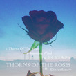 「Thorns Of…