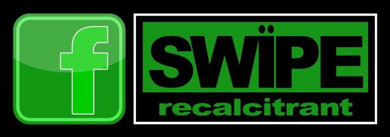 swipe recalcitrant