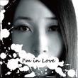 I'm in Lov…