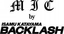 MIC by BACKLASH ミック バックラッシュ