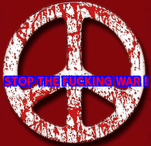 STOP THE FUCKING WAR!