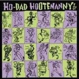Ho-Dad Hootenanny 2