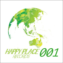 HAPPY PLACE RECORDS 001ジャケ