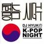 『DJ HYUKのK…