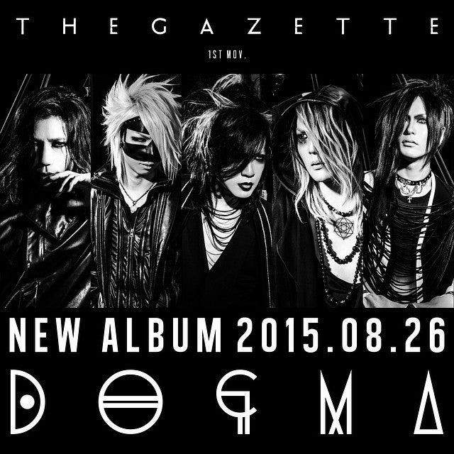 DOGMA the GazettE  2015