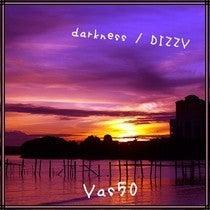 darkness / DIZZY