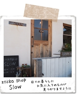 zakka shop SLOW
