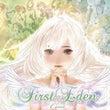 First Eden…
