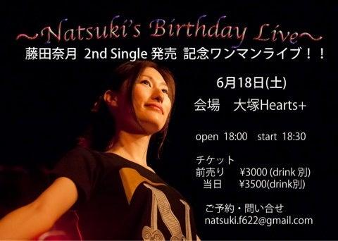 Natsuki's Birthday&2nd Single発売記念ワンマンライブ