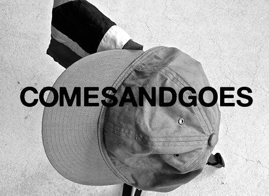 COMESANDGOES