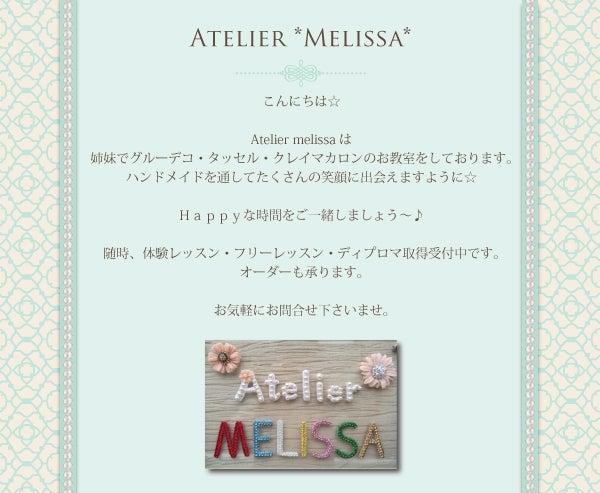 大阪市鶴見区~グルーデコ・クレイ・タッセル教室 Atelier *melissa*