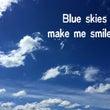 Blue skies…