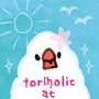 toriholic …
