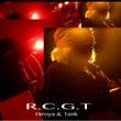 『R.C.G.T』