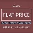 FLAT PRICE…