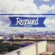 RESOUND~音楽…