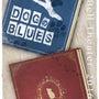 『DOGのBLUES…
