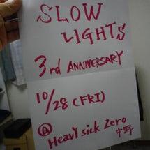 SLOW LIGHT…