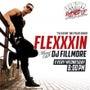 ''FLEXXXIN…