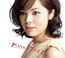 MAYA+JAZZ