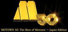MOTOWN 50 : The Best of Motown