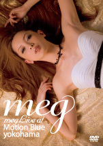 megオフィシャルブログ「megの恋わずらい」Powered by Ameba-meg live at Motion Blue yokohama