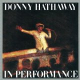 Donny Hathaway / In Performance