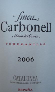 finca Carbonell Masia les Comes Tempranillo 2006