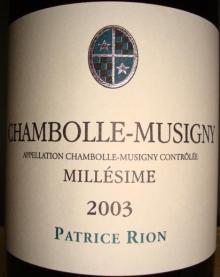 Chambolle Musigny Millesime Patrice Rion 2003