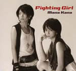2nd SINGLE 「Fighting Girl」