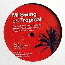 Mi Swing Es Tropical - Quantic & Nickodemus