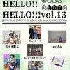 「HELLO!HELLO!!HELLO!!! vo.13」タイムテーブル公開!!の画像