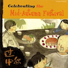 Celebrating the Middle-Autumn Festivalの画像