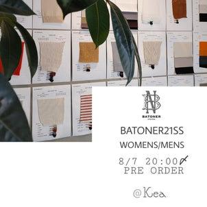 【Kea.】BATONER21S/S受注会~8/7〆切の画像