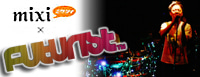 FUTURIST OFFICIAL WEBLOG-mixi