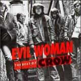 Evil Woman Best of Crow