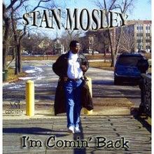 $Soul Music 千夜一夜-Stan_Mosley_Imcomingback