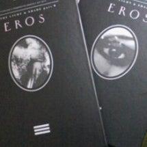 『EROS』&チケッ…