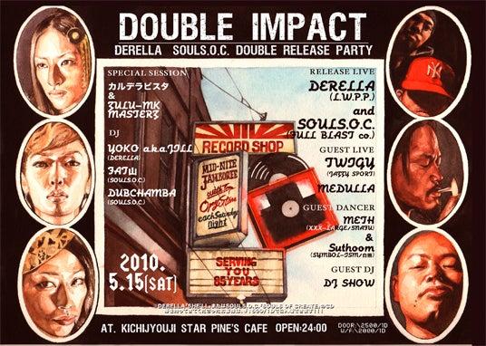 DOUBLE IMPACT BLOG -NEXT 2010/05/15 リリパ!!!