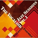 いちログ-The Vocaloid Jazz sessions Vol.1