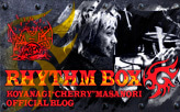 CHERRYオフィシャルブログ「RHYTHM BOX」