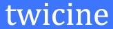 $twicine official weblog