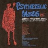 Psychedelic Moods Part Two -Journey Thru Inner Space